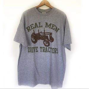 Real Men Drive Tractors T-Shirt Size XL